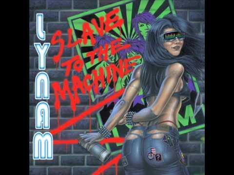 Lynam - Slave To The Machine
