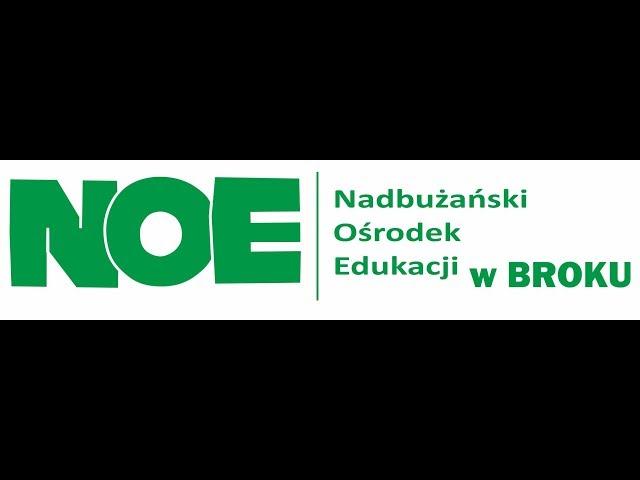 NOE w Broku - Warto Wiedzieć