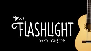 Video Jessie J - Flashlight (Acoustic Karaoke Lyrics on Screen) download MP3, 3GP, MP4, WEBM, AVI, FLV Juli 2018