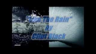 """Like The Rain"" by Clint Black (Lyrics included)"
