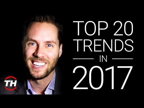 Top 20 Trends In 2017 Trend Report Futurist Keynote