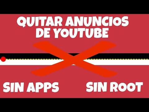 COMO QUITAR LOS ANUNCIOS EN YOUTUBE  ANDROID 2018!!  SIN APPS SIN ROOT FACIL Y SENCILLO!!