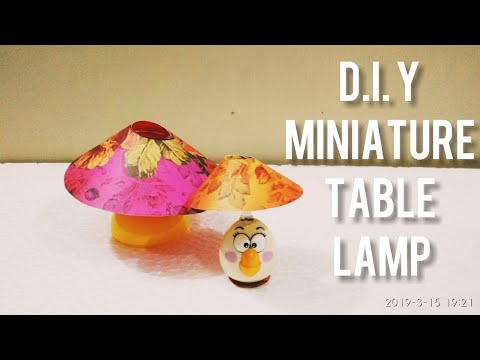 D.I.Y MINIATURE TABLE LAMP
