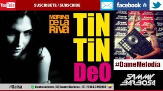 Tin Tin Deo - Marina De La Riva (Letra)