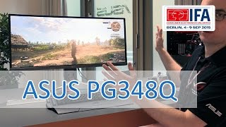 IFA 2015: ASUS PG348Q Nvidia G-Sync 100Hz 34` Curved Gaming Display