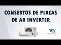 CONSERTOS DE  PLACAS  DE  AR  CONDICIONADO INVERTER