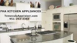 Temecula Appraiser - FHA Kitchen Appliance Requirements (951) 252-2363