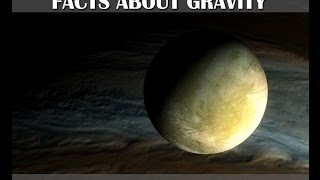 Facts about Gravity - What if the Earth had no gravity