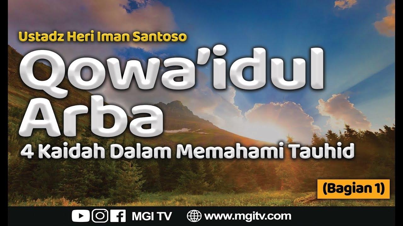 Qowa'idul Arba - Ustadz Heri Iman (Bagian 1)