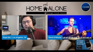 Home Not Alone | Songs from Home with Papa Gio and David DiMuzio