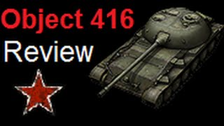 "World of Tanks Review | Object 416 - Tier 8 Soviet Medium Tank -  The ""Frying Pan"""