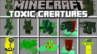 Minecraft TOXIC MONSTERS MOD / SPAWN DANGEROUS CREATURES TO FIGHT AGAINST !! Minecraft Mods