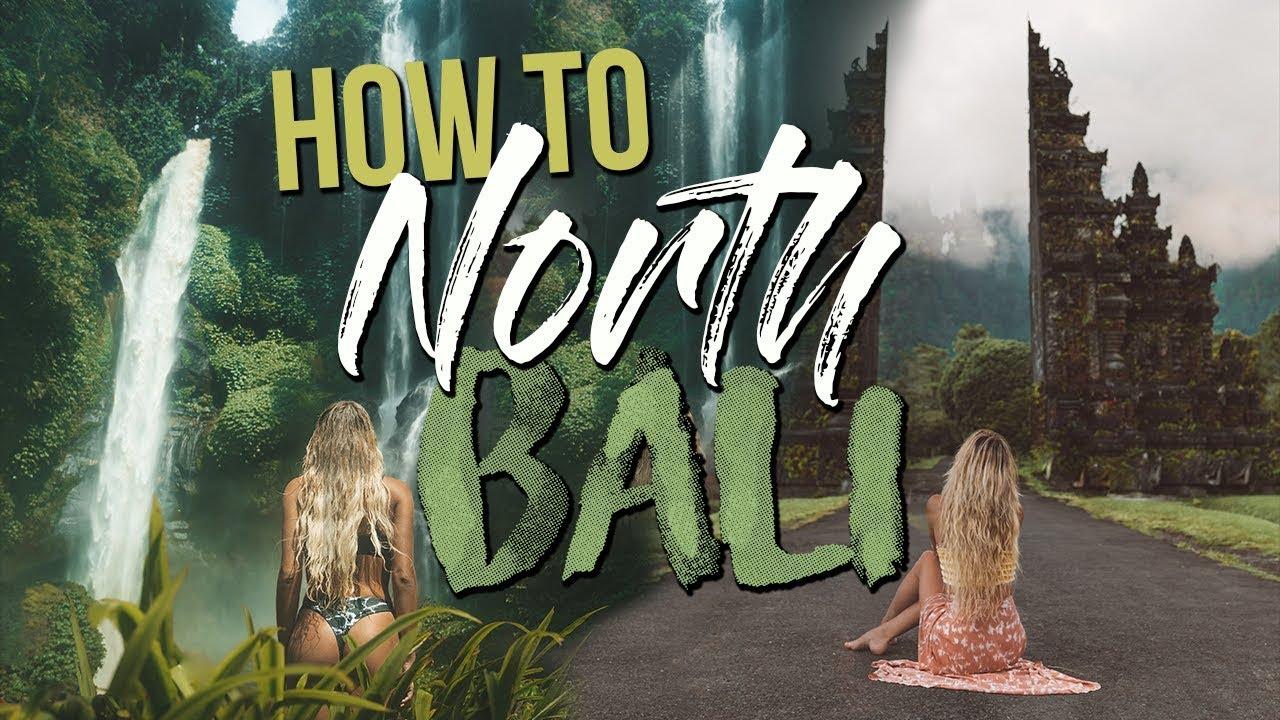 HOW TO TRAVEL NORTH BALI | Sekumpul Waterfall & Bali Gate
