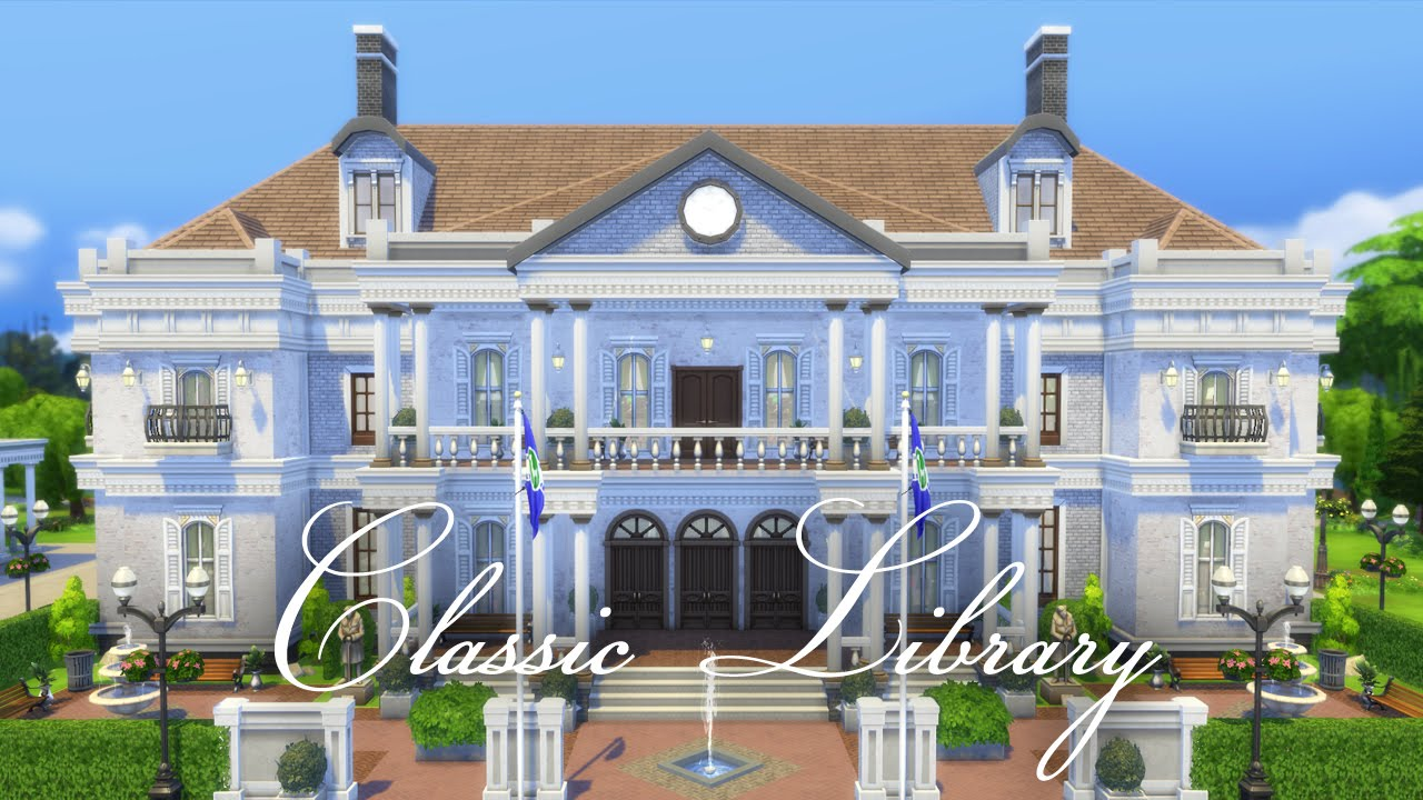 The sims 4 speed build classic library youtube for Classic 6 house