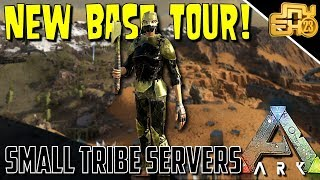 ARK: SMALL TRIBE OFFICAL PVP - BASE TOUR AND UPGRADES! EP23
