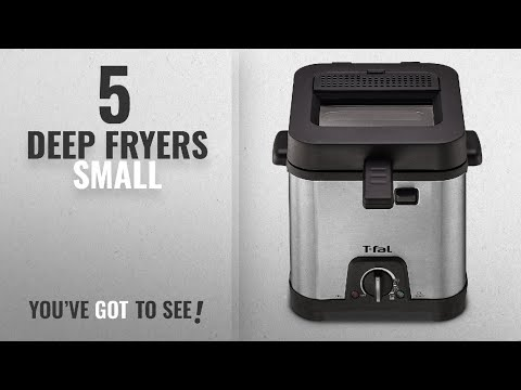 Best Deep Fryers Small [2018]: T-fal FF492D Stainless Steel 1.2-Liter Oil Capacity Adjustable