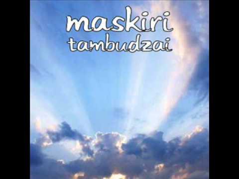 Download MASKIRI-TAMBUDZAI