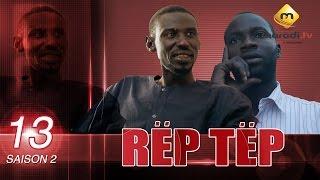 Série - Rep Tep - Saison 2 - Episode 13 (MBR)