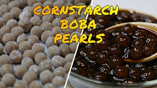 Easy Cornstarch Boba / Pearls | How to make Boba / Pearls From Cornstarch Fast and Easy