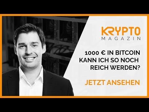 1000 Euro In Bitcoin, Kann Ich So Noch Reich Werden?