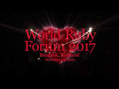 Video shown at World Ruby Forum Opening