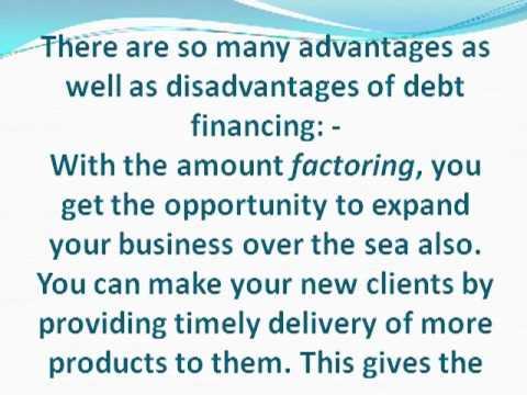 Advantage and disadvantage of Debt Financing