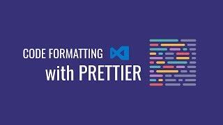 Code Formatting with Prettier in Visual Studio Code