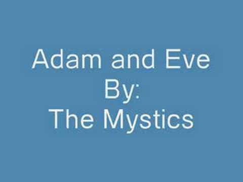 The Mystics-Adam and Eve (Doo wop)