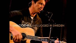 Chris Cornell - Unplugged In Sweden (Full Album)