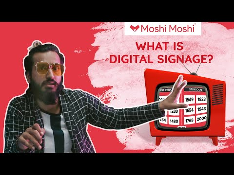 India's Largest Corporate Signage Network   Moshi Moshi DSN   What Is Digital Signage?