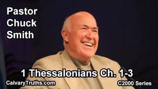 52 1 Thessalonians 1-3 - Pastor Chuck Smith - C2000 Series