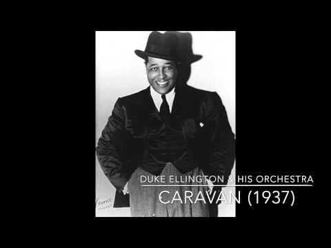 Duke Ellington & His Orchestra: Caravan (1937) mp3