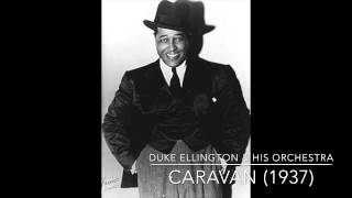 Duke Ellington & His Orchestra: Caravan (1937)