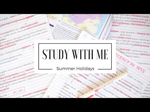 STUDY WITH ME | Summer Holiday Edition