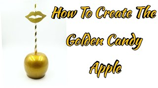 Gold Candy Apple Tutorial