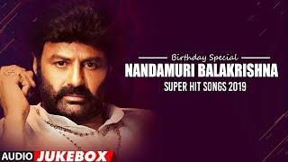 Nandamuri Balakrishna Super Hit Songs Birthday Special Telugu Hit Songs