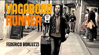 Vagabond Runner - Federico Borluzzi [OFFICIAL VIDEO]