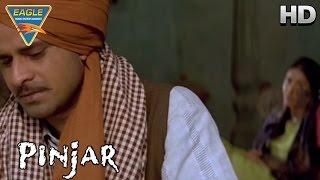 Pinjar Movie || Manoj Emotional Scene || Urmila Matondkar, Sanjay Suri || Eagle Hindi Movies
