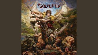 Provided to YouTube by Believe SAS Soulfly X · Soulfly Archangel ℗ ...