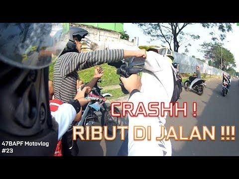 CRASH ! RIBUT DI JALAN !!!