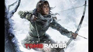 Rise of The Tomb Raider: Journey to 700: I had Survived the storm