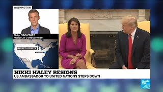 Nikki Haley resigns: Why is the US ambassador to the UN stepping down?
