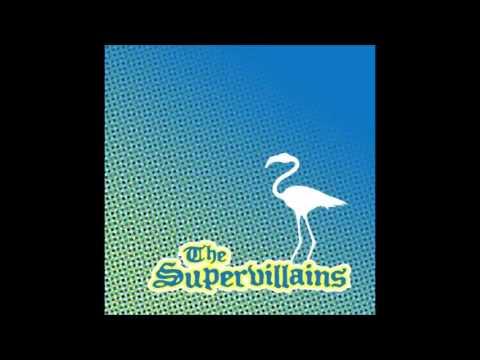 The Supervillains - Careless Whisper...