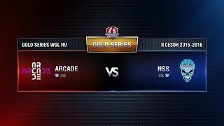 Arcade vs NSS TEAM Week 8 Match 1 WGL RU Season II 2015-2016. Gold Series Group Round