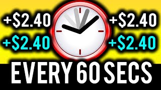 EARN $2.40 EVERY 60 SECONDS! (Click & Earn) - Make Money Online TODAY!