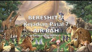 Baixar Sarapanpagi Biblika: BERESHIT-7, Kejadian Pasal 7, AIR BAH