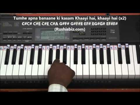 Tumhe Apna Banane Ki Kasam (Piano Tutorials) - Sadak
