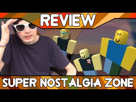 Super Nostalgia Zone [ROBLOX Game Review]