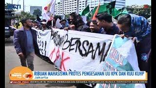 Tolak UU KPK dan RUU KUHP, Ribuan Mahasiswa Demo di Depan Gedung DPR - SIP 20/09