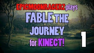 EpicMoonRagerz plays Fable: The Journey! Part 1